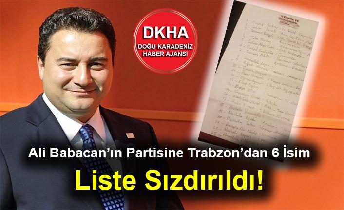 Ali Babacan'ın Partisine Trabzon'dan 6 İsim - Liste Sızdırıldı!