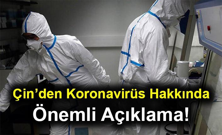 Çin'den Koronavirüs Hakkında Önemli Açıklama!