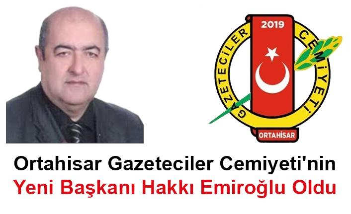 Ortahisar Gazeteciler Cemiyeti'nin Yeni Başkanı Hakkı Emiroğlu Oldu