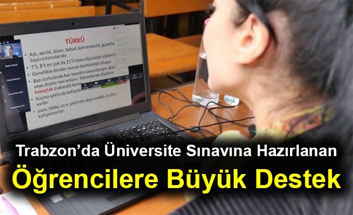 Trabzon'da Üniversite Sınavına Hazırlanan Öğrencilere Büyük Destek