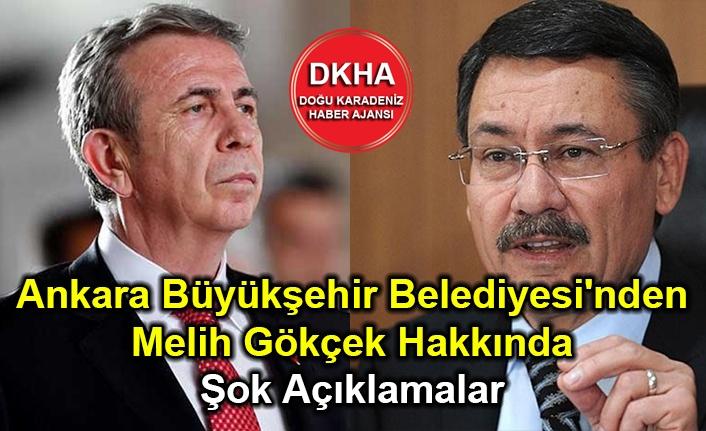 Ankara Büyükşehir Belediyesi'nden Melih Gökçek Hakkında Şok Açıklamalar
