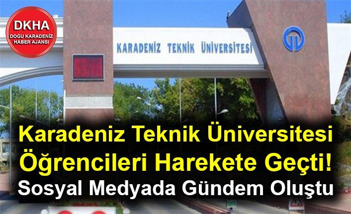 Karadeniz Teknik Üniversitesi Öğrencileri Harekete Geçti! Sosyal Medyada Gündem Oluştu