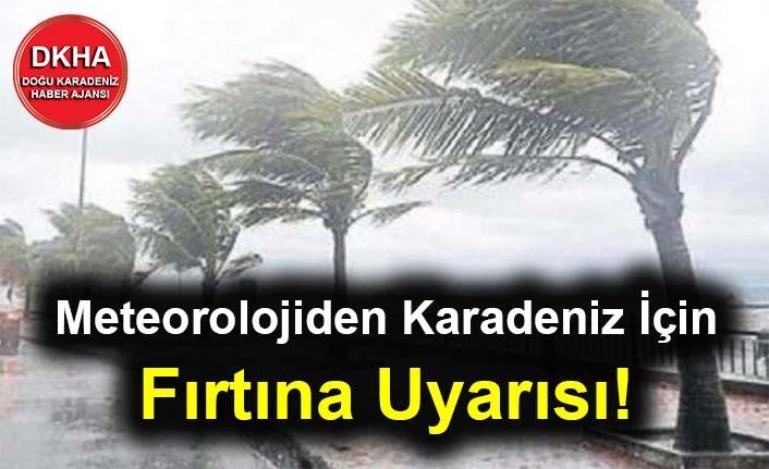 Meteorolojiden Karadeniz İçin Fırtına Uyarısı!