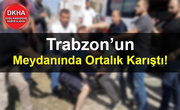 Trabzon'un Meydanında Ortalık Karıştı!