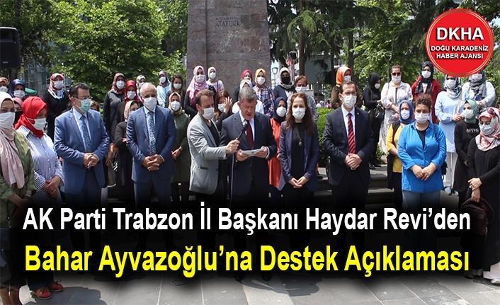 AK Parti Trabzon'dan Bahar Ayvazoğlu'na Destek için Basın Açıklaması