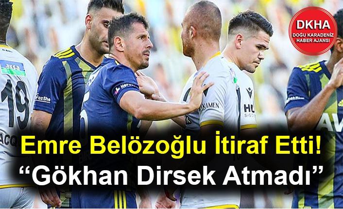 """Emre Belözoğlu İtiraf Etti! """"Gökhan Dirsek Atmadı"""""""