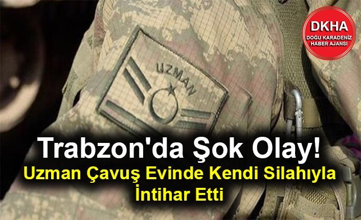Trabzon'da Şok Olay! Uzman Çavuş Evinde Kendi Silahıyla İntihar Etti
