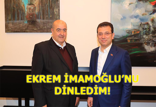 Ekrem İmamoğlu'nu dinledim!