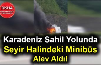 Karadeniz Sahil Yolunda Seyir Halindeki Minibüs Alev Aldı!