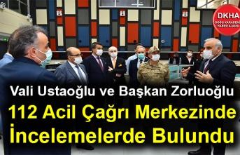 Vali İsmail Ustaoğlu ve Başkan Murat Zorluoğlu 112 Acil Çağrı Merkezinde İncelemelerde Bulundu