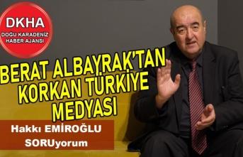 Berat Albayrak'tan Korkan Türkiye Medyası-DKHA