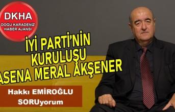 İyi Parti'nin Kuruluşu -Asena Meral Akşener -Ümit Özdağ -Bülent Arınç-DKHA