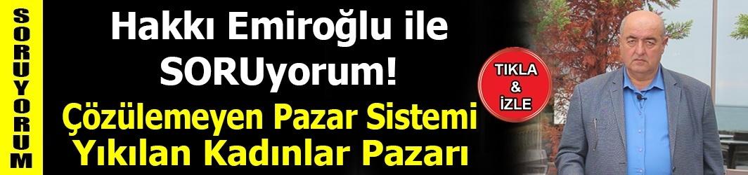 Trabzon'un Kurulamayan Pazar Sistemi - Yıkılan Kadınlar Pazarı