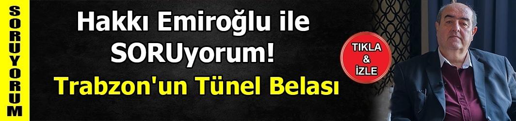 Trabzon'un Tünel Belası-DKHA