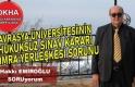 Avrasya Üniversitesi'nin Hukuksuz Sınav Kararı-Yomra Yerleşkesi-Hakkı EMİROĞLU ile SORUyorum!
