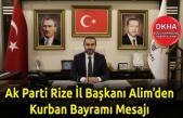 İl Başkanı Alim'den Kurban Bayramı Mesajı