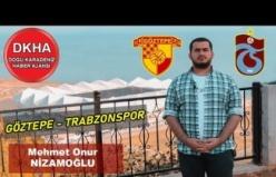 Göztepe-Trabzonspor - DKHA Spor Servisi - Mehmet Onur NİZAMOĞLU