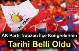 AK Parti Trabzon İlçe Kongrelerinin Tarihi Belli...
