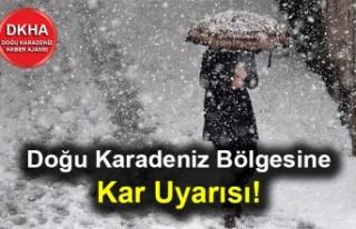 Doğu Karadeniz Bölgesine Kar Uyarısı!