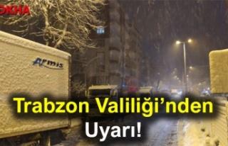 Trabzon Valiliği'nden Uyarı!