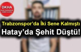 Trabzonspor'da İki Sene Kalmıştı - Hatay'da...