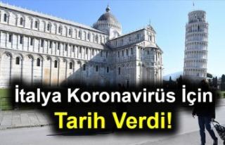 İtalya Koronavirüs İçin Tarih Verdi!