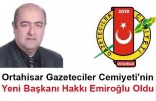 Ortahisar Gazeteciler Cemiyeti'nin Yeni Başkanı...