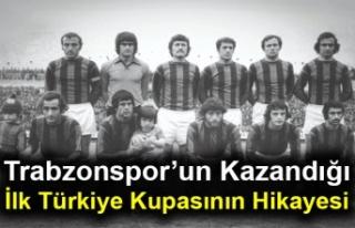 Trabzonspor'un Kazandığı İlk Türkiye Kupasının...