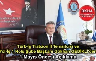 Türk-İş Trabzon İl Temsilcisi ve Yol-İş 1 Nolu...