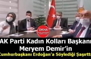 AK Parti Kadın Kolları Başkanı Meryem Demir'in...