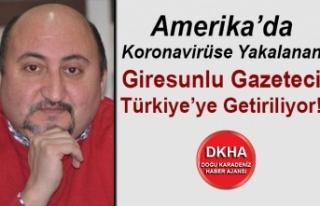 Amerika'da Koronavirüse Yakalanan Giresunlu Gazeteci...