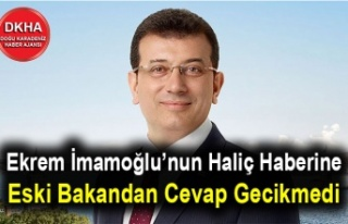Ekrem İmamoğlu'nun Haliç Haberine Eski Bakandan...