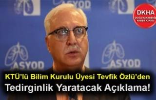 KTÜ'lü Bilim Kurulu Üyesi Tevfik Özlü'den...