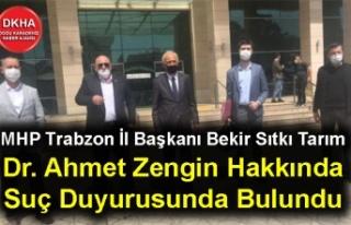 MHP Trabzon İl Başkanı Bekir Sıtkı Tarım Dr....