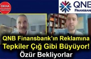 QNB Finansbank'ın Reklamına Tepkiler Çığ Gibi...