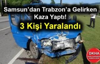 Samsun'dan Trabzon'a Gelirken Kaza Yaptı! 3 Kişi...