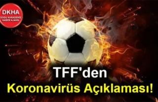 TFF'den Koronavirüs Açıklaması!