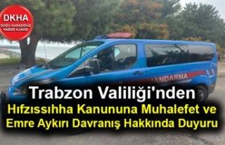 Trabzon Valiliği'nden Hıfzıssıhha Kanununa...