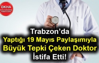 Trabzon'da Yaptığı 19 Mayıs Paylaşımıyla...