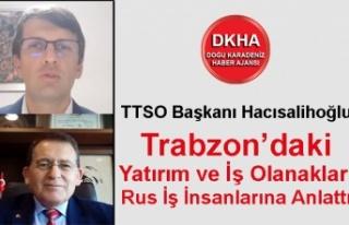 Trabzon'daki Yatırım ve İş Olanakları Rus İş...