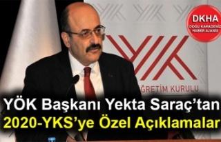 YÖK Başkanı Yekta Saraç'tan 2020-YKS'ye Özel...