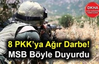 8 PKK'ya Ağır Darbe! MSB Böyle Duyurdu