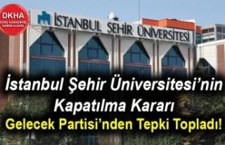İstanbul Şehir Üniversitesi'nin Kapatılma Kararı...