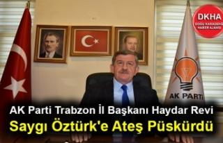 AK Parti Trabzon İl Başkanı Haydar Revi Saygı...
