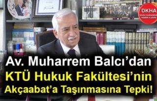 Av. Muharrem Balcı'dan KTÜ Hukuk Fakültesi'nin...