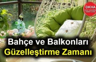 Bahçe ve Balkonları Güzelleştirme Zamanı