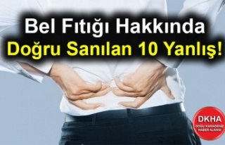 Bel Fıtığı Hakkında Doğru Sanılan 10 Yanlış!