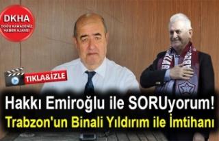 Hakkı Emiroğlu ile SORUyorum! Trabzon'un Binali...