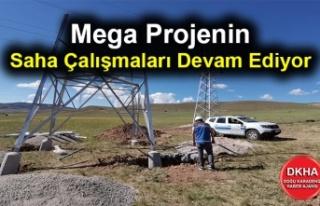 Mega Projenin Saha Çalışmaları Devam Ediyor