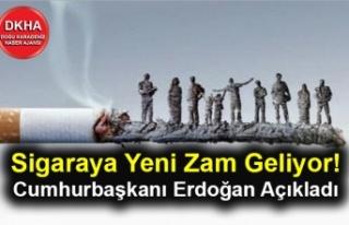 Sigaraya Yeni Zam Geliyor! Cumhurbaşkanı Erdoğan...